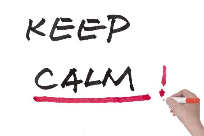 Mantenere la calma anche quando è realmente impossibile