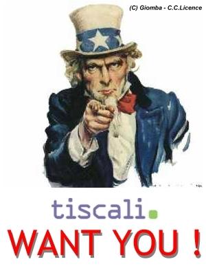 TISCALI BLOG WANT YOU : Dite la vostra opinione su Tiscali Blog !
