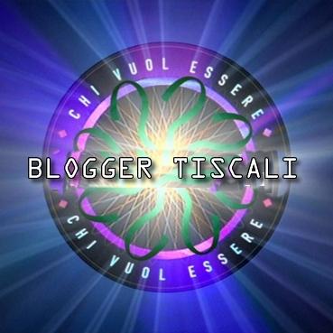 """Il """"Quiz"""" sui Bloggers Tiscali : indovinate le loro particolarità !"""