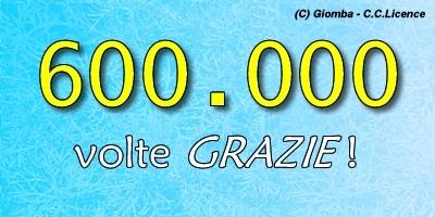 600.000 VISITE : 600.000 VOLTE GRAZIE !